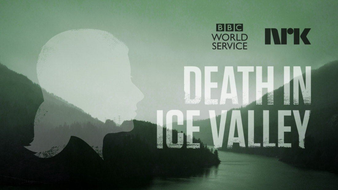Podcast – Death in Ice Valley